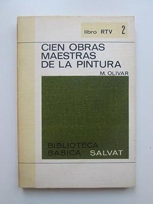 Cien obras maestras de la pintura: M. Olivar