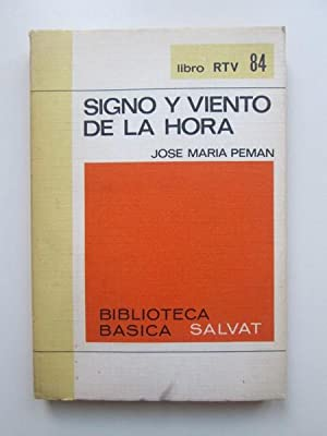Signo y viento de la hora: José María Pemán