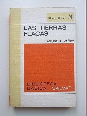 Las tierras flacas: Agustín Yañez