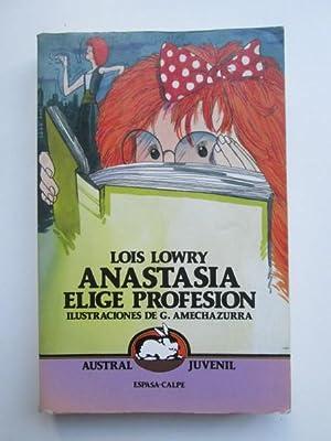 Anastasia elige profesión: Lois Lowry