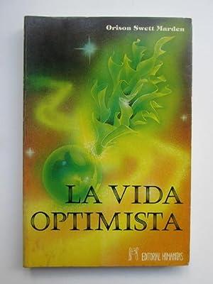 La vida optimista: Orison Swett Marden