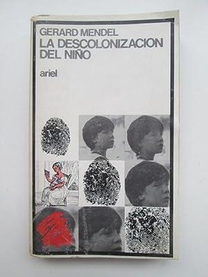 La descolonizacion del niño: Mendel Gerard