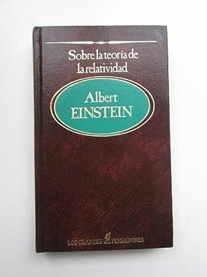 Sobre la teoría de la relatividad y: Albert Einstein