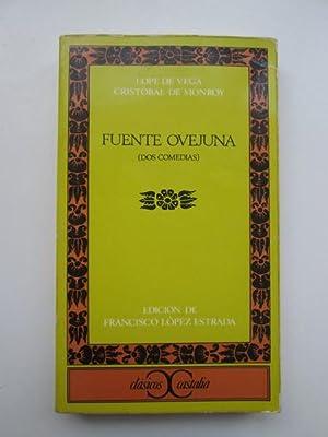 Fuente Ovejuna (Dos comedias): López Estrada, Francisco;