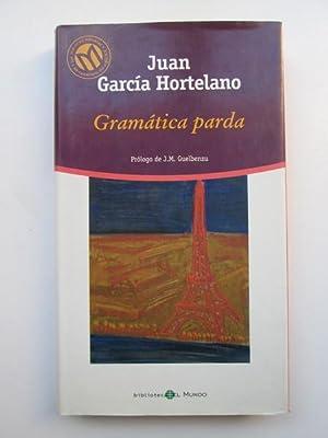 Gramática parda: García Hortelano, Juan