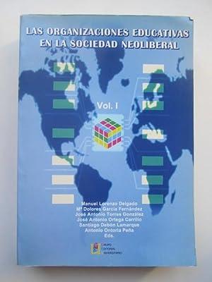 LAS ORGANIZACIONES EDUCATIVAS EN LA SOCIEDAD NEOLIBERAL: MANUEL LORENZO DELGADO