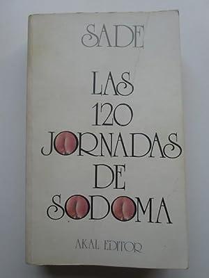 Las 120 jornadas de Sodoma y la: Sade