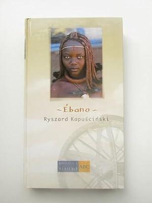Ebano: Ryszard Kapuscinski