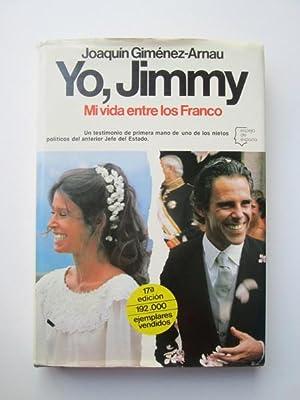Yo, Jimmy: Joaquin Gimenez-Arnau