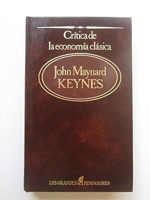 Crítica De La Economía Clásica: John Maynard Keynes