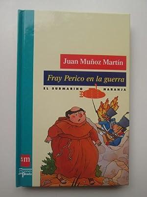 Fray Perico En La Guerra: Juan Munoz Martin