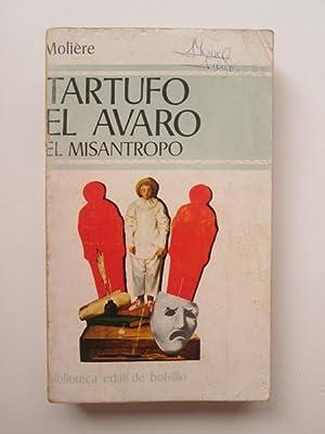 Tartufo, El Avaro, El Misántropo: Moliere