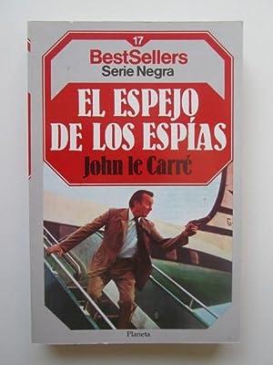 El Espejo De Los Espías: John le Carré