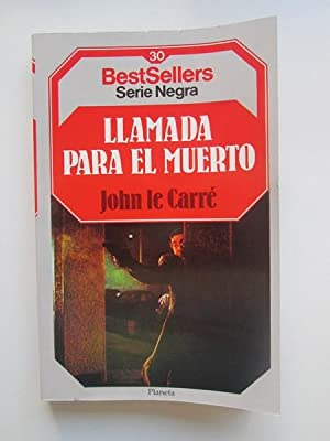 Llamada Para El Muerto: John le Carré