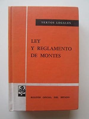 Ley Y Reglamento De Montes.