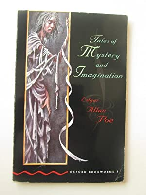 Tales Of Mystery And Imagination (Oxford Bookworms): Edgar Allan Poe