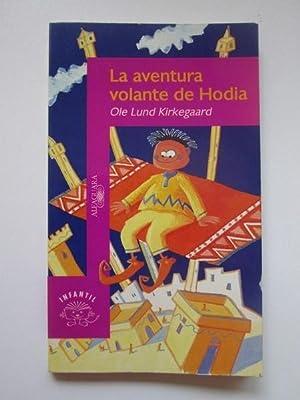 La Aventura Volante De Hodia: Ole Lund Kirkegaard