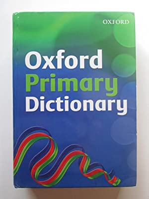 Oxford Primary Dictionary (2007 Edition)