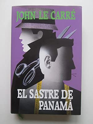 El Sastre De Panamá: John le Carré