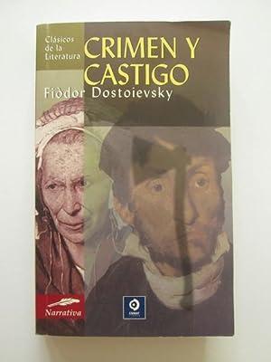Crimen Y Castigo: Fiodor Dostoievski