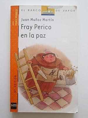 Fray Perico En La Paz: Juan Muñoz Martín