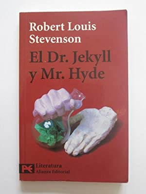 El Dr. Jekyll Y Mr. Hyde: Robert Louis Stevenson