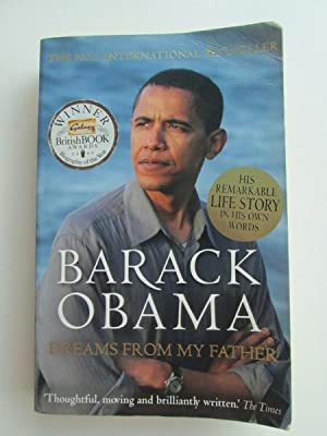 Barack Obama. Dreams From My Father: A Story Of Race And Inheritance