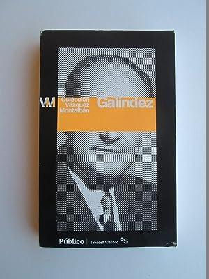 Galíndez: Vázquez Montalbán