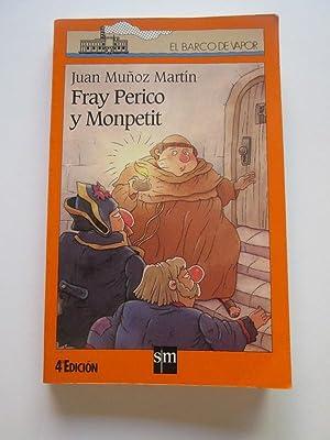 Fray Perico Y Monpetit: Juan Muñoz Martín