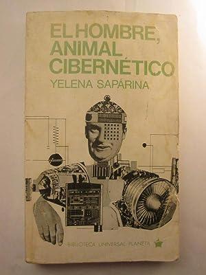 El Hombre Animal Cibernetico: Yelena Saparina