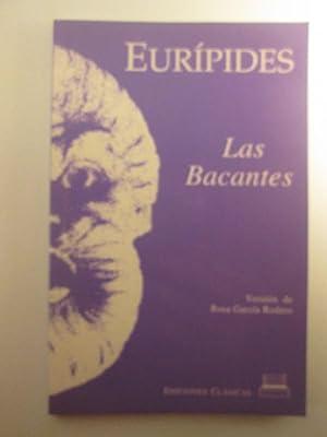 Las Bacantes: Euráipides