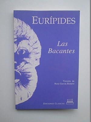 Las Bacantes: Eurípides