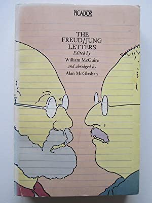 Freud-Jung Letters: Correspondence Between Sigmund Freud And C.G. Jung (Picador Books)