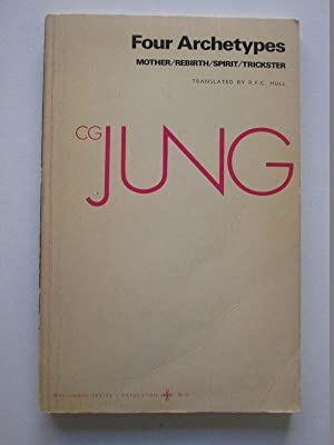 Four Archetypes: From Vol. 9i Collected Works (Jung Extracts)