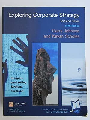 Exploring Corporate Strategy: Text And Cases: Prof Gerry Johnson