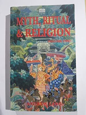 Myth Ritual And Religion Volume 2: Andrew Lang