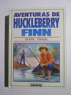 Las aventuras de Huckleberry Finn: Mark Twain