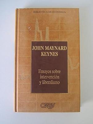 Ensayos Sobre La Intervencion Y Liberalismo: John Maynard Keynes