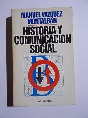 Historia Y Comunicación Social: Manuel Vazquez Montalban