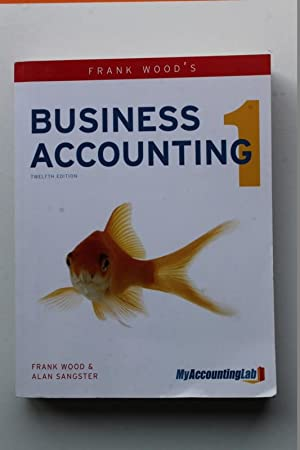 Business Accounting Volume 1 With Myaccountingl: Alan Sangster