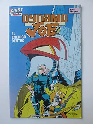 First Comics Nº 6 Dynamo Joe. El enemigo dentro
