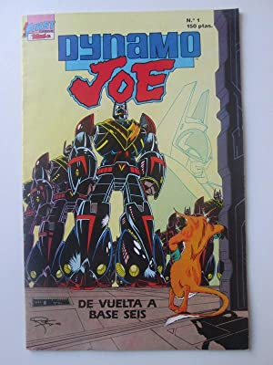 First Comics Nº 1 Dynamo Joe. De vuelta a base seis