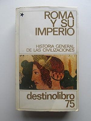 Historia General De Las Civilizaciones: Maurice Crouzet; Roland