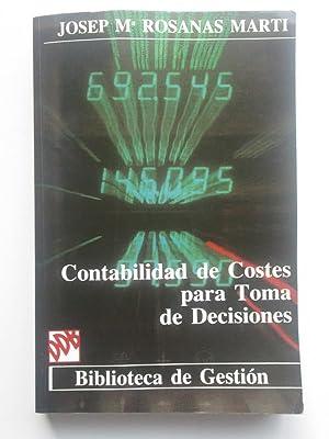 Contabilidad De Costes Para Toma De Desiciones: Josep María Rosanas