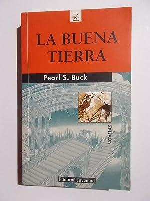 La Buena Tierra: Pearl Sydenstricker Buck