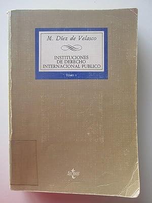 Instituciones De Derecho Internacional Público: Manuel Díez de