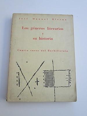 Los Géneros Literarios y su Historia: José Manuel Blecua