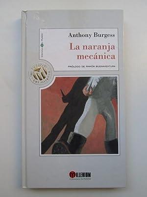 La Naranja Mecánica: Anthony Burgess