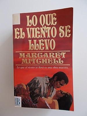 Lo Que El Viento Se Llevo: Mitchell; Margaret