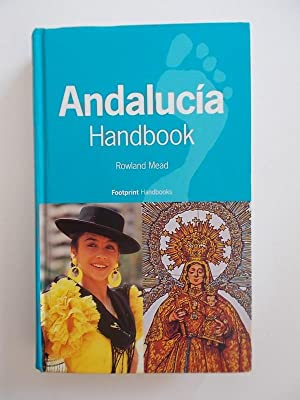 Footprint Andalucia Handbook: The Travel Guide
